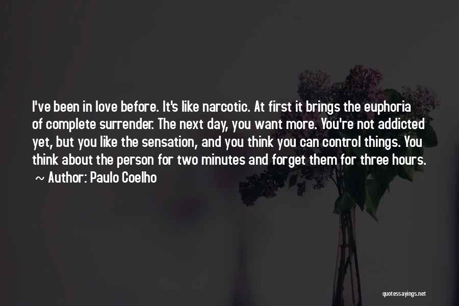 Addicted To Someone You Love Quotes By Paulo Coelho