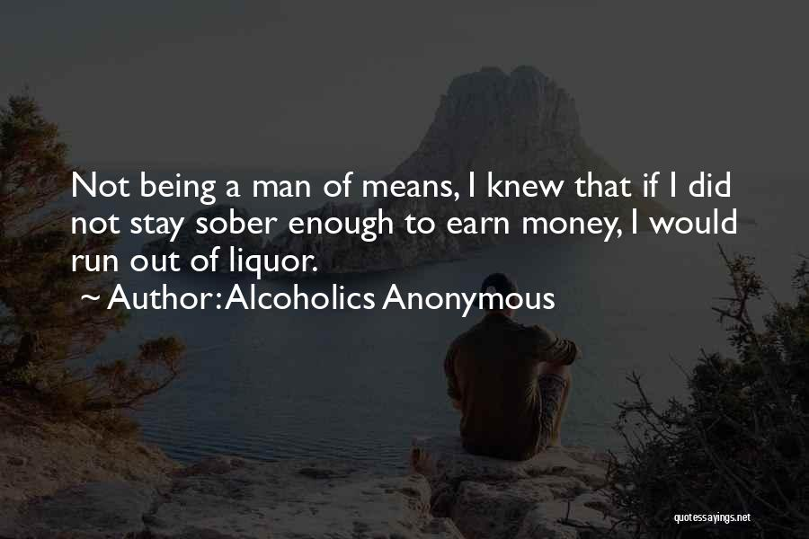 Addiction Recovery Quotes By Alcoholics Anonymous