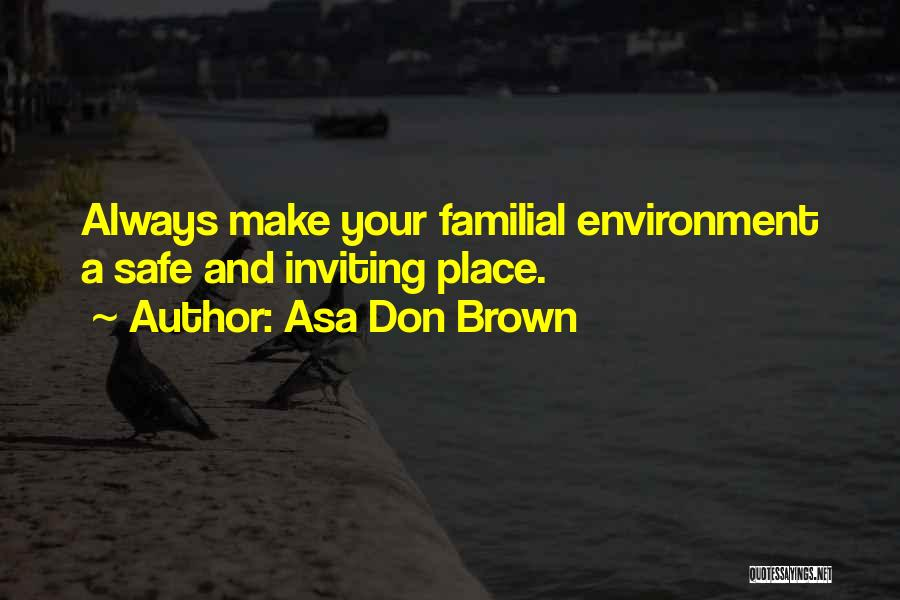Addiction Recovery Quotes By Asa Don Brown