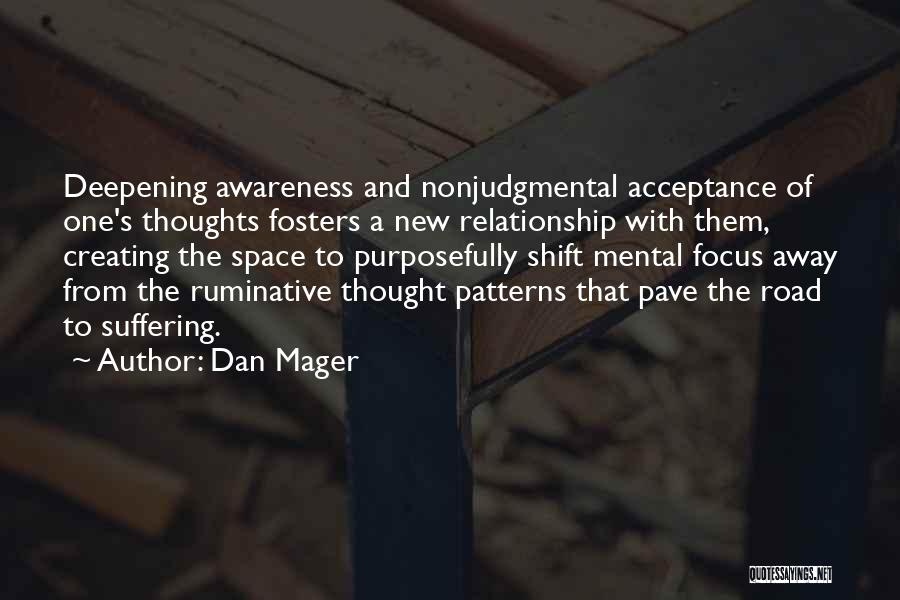 Addiction Recovery Quotes By Dan Mager