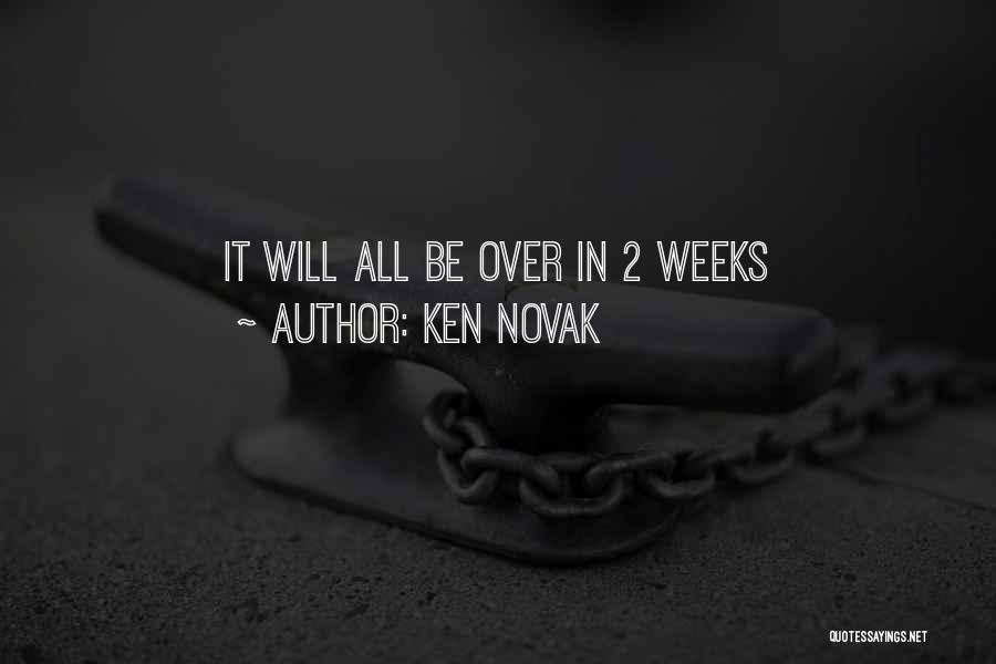 Addiction Recovery Quotes By Ken Novak