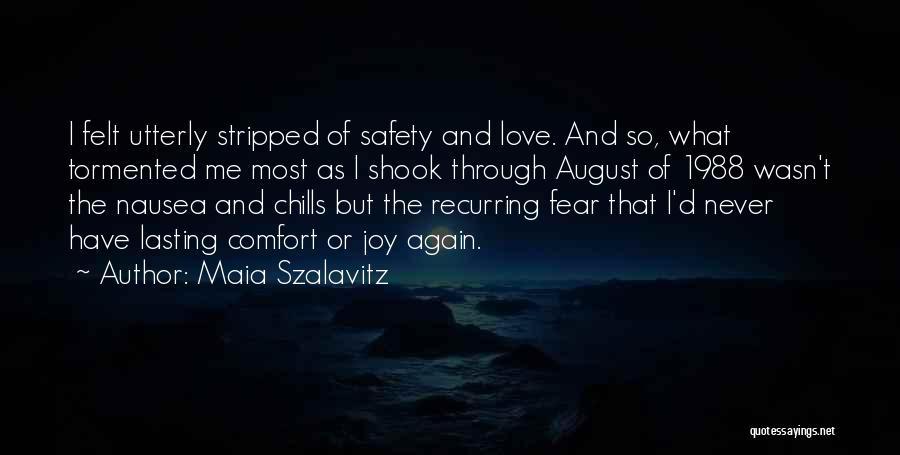 Addiction Recovery Quotes By Maia Szalavitz