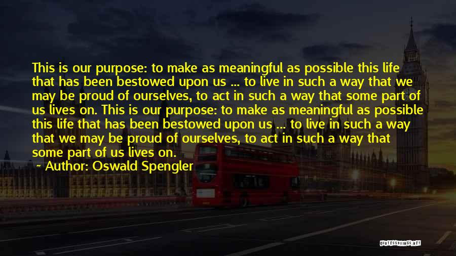 Addiction Recovery Quotes By Oswald Spengler