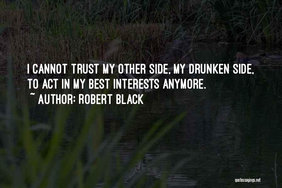 Addiction Recovery Quotes By Robert Black