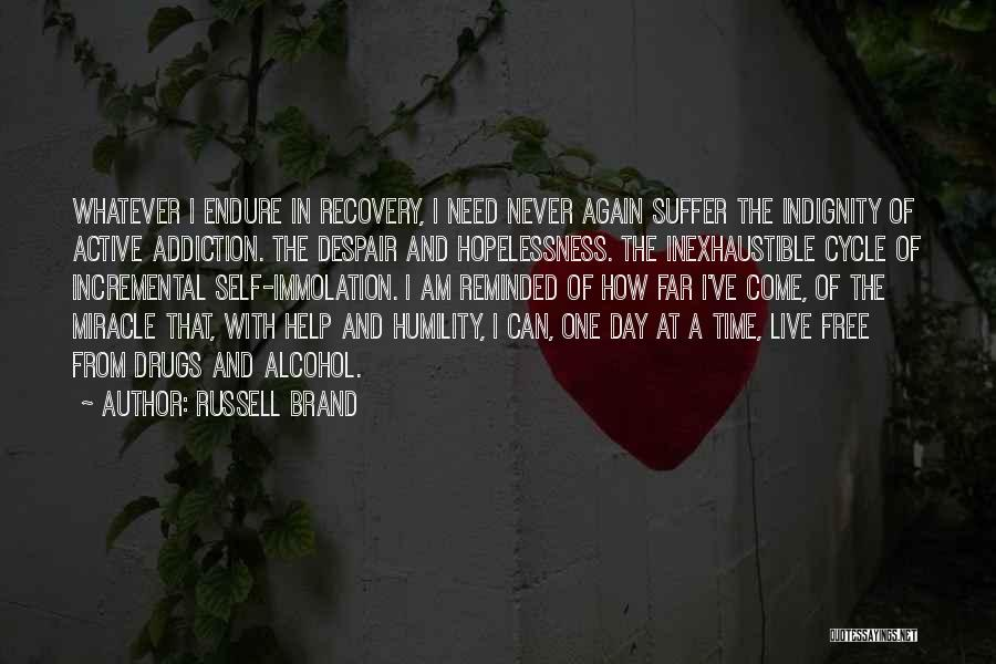 Addiction Recovery Quotes By Russell Brand