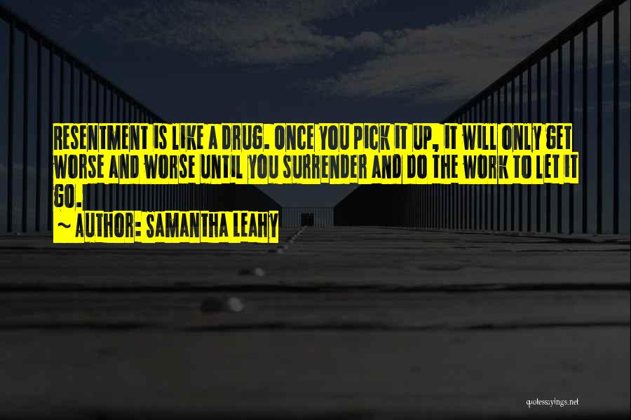 Addiction Recovery Quotes By Samantha Leahy