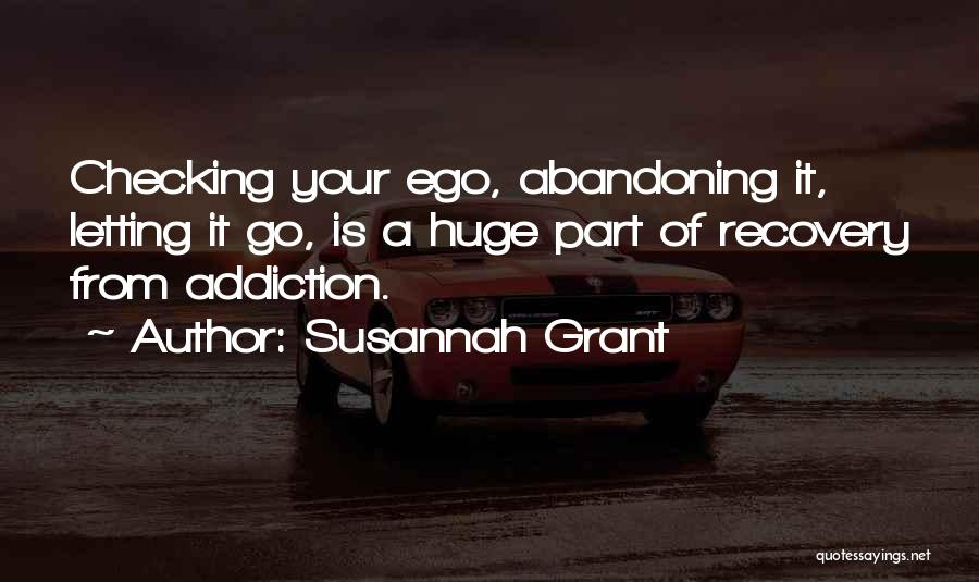 Addiction Recovery Quotes By Susannah Grant