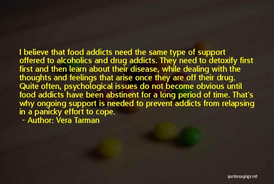 Addiction Recovery Quotes By Vera Tarman