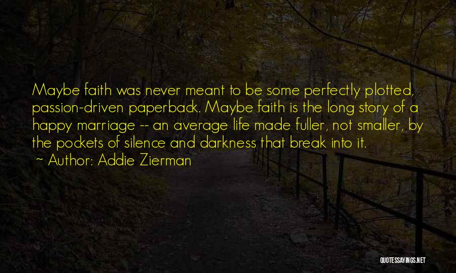 Addie Zierman Quotes 1449087