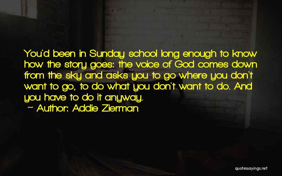 Addie Zierman Quotes 1984537