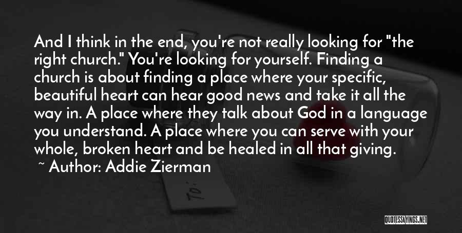 Addie Zierman Quotes 298436