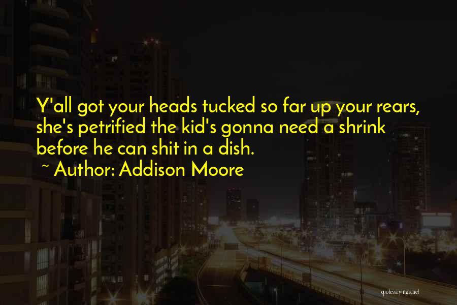 Addison Moore Quotes 1086400