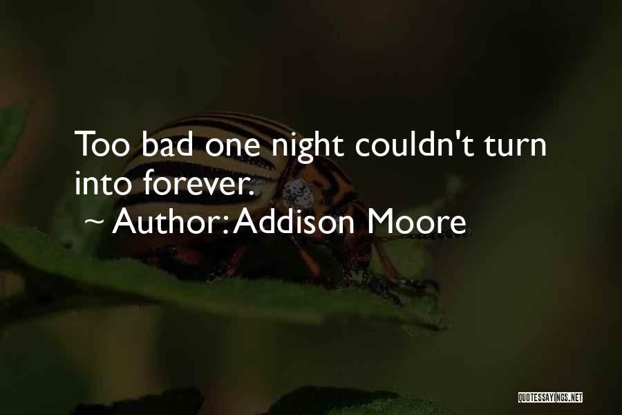 Addison Moore Quotes 1125507