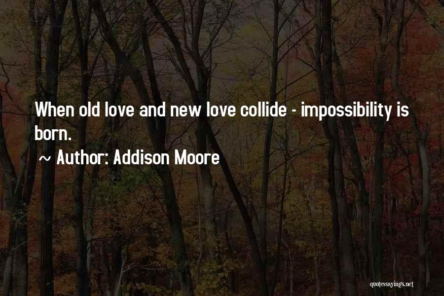 Addison Moore Quotes 1157593