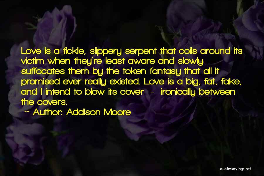 Addison Moore Quotes 1167376