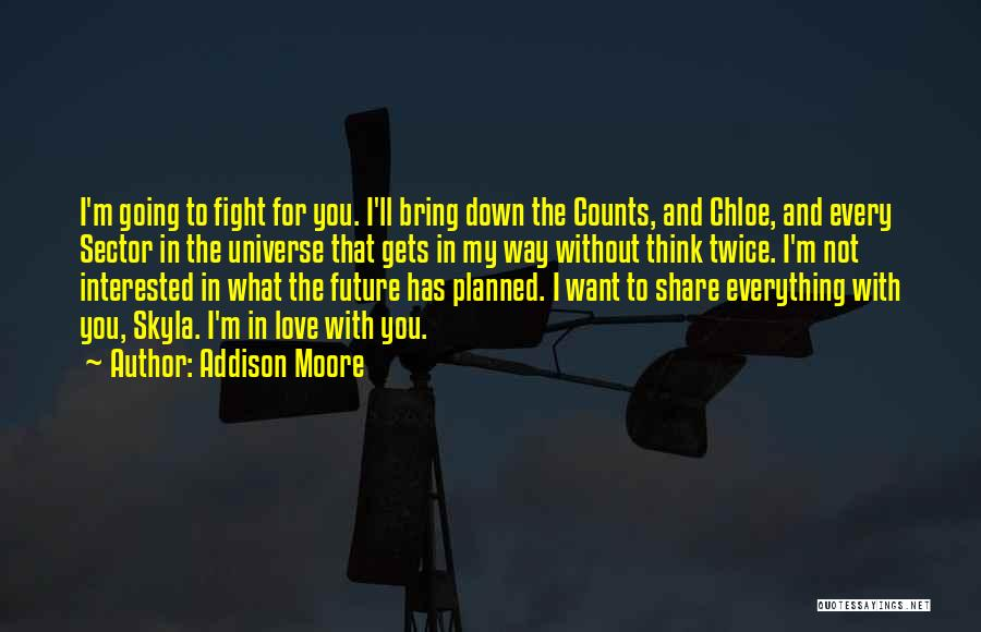 Addison Moore Quotes 1286542