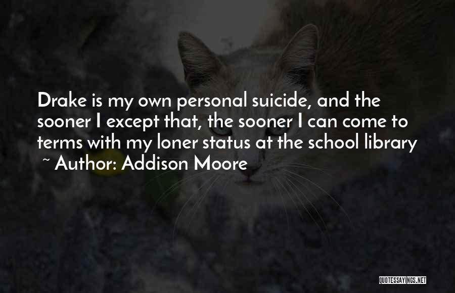 Addison Moore Quotes 1377523
