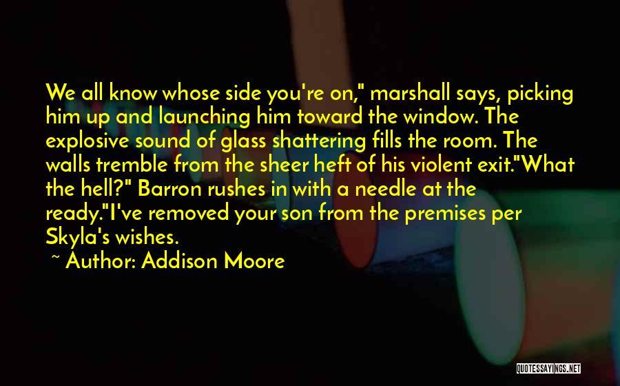 Addison Moore Quotes 1416956