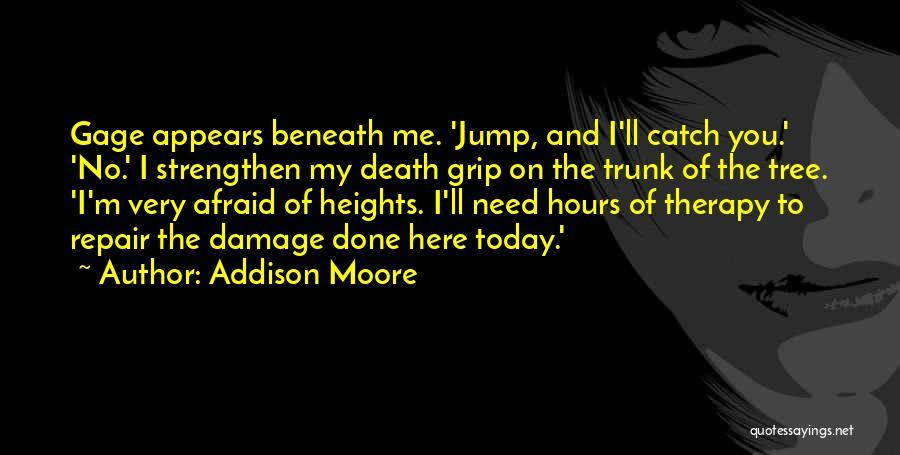 Addison Moore Quotes 144562
