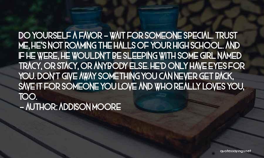 Addison Moore Quotes 1560945