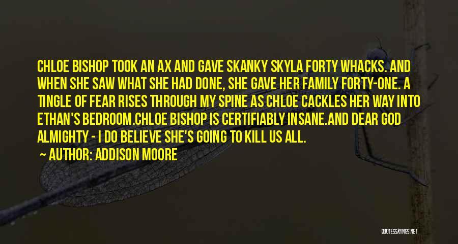 Addison Moore Quotes 1629010