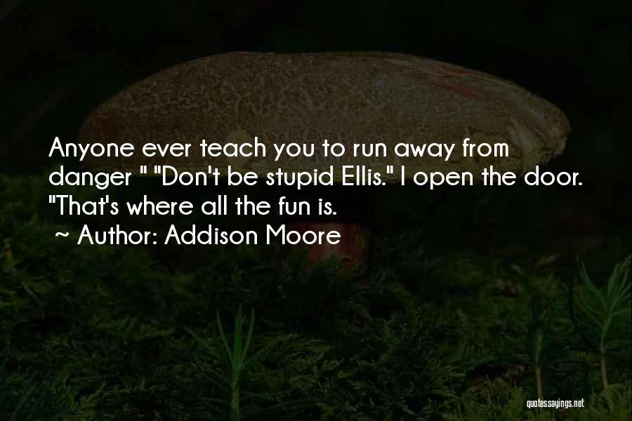 Addison Moore Quotes 1660367