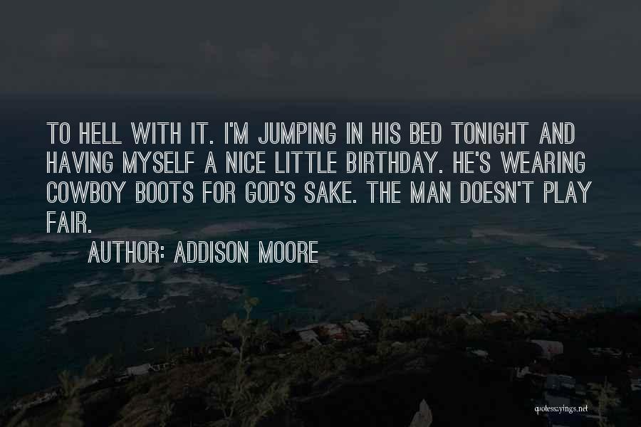 Addison Moore Quotes 1704195
