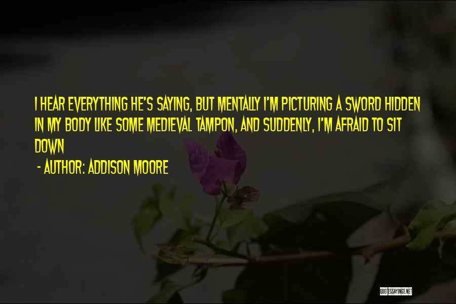 Addison Moore Quotes 1752768