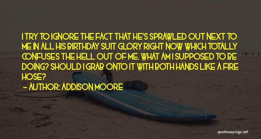 Addison Moore Quotes 1929826