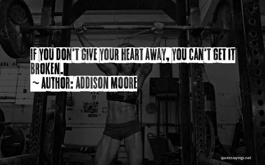 Addison Moore Quotes 1980191