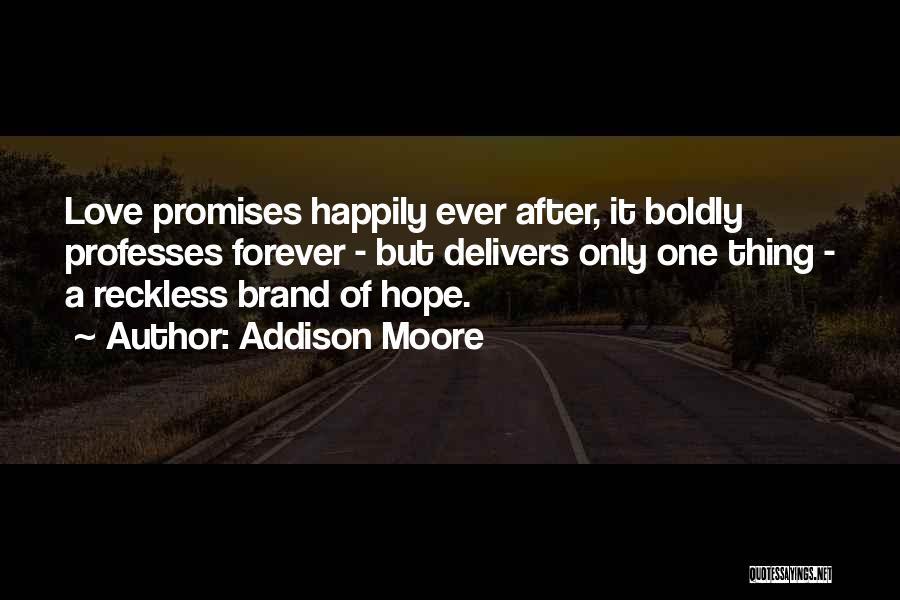 Addison Moore Quotes 2026053