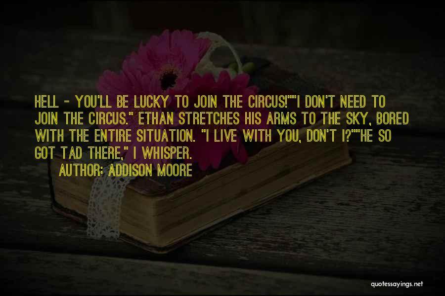 Addison Moore Quotes 2036560