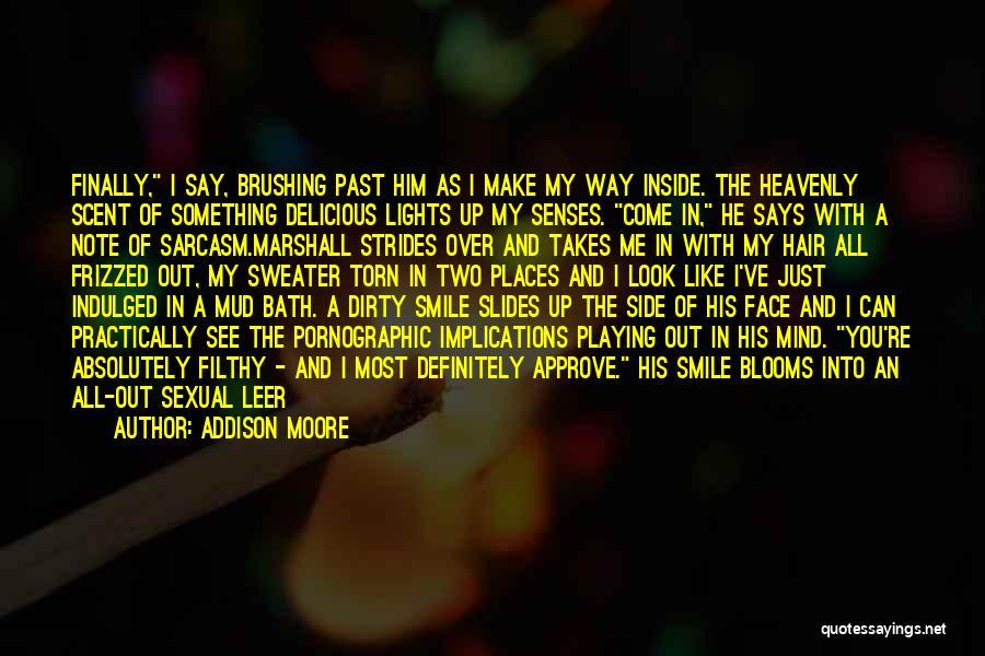 Addison Moore Quotes 2074388
