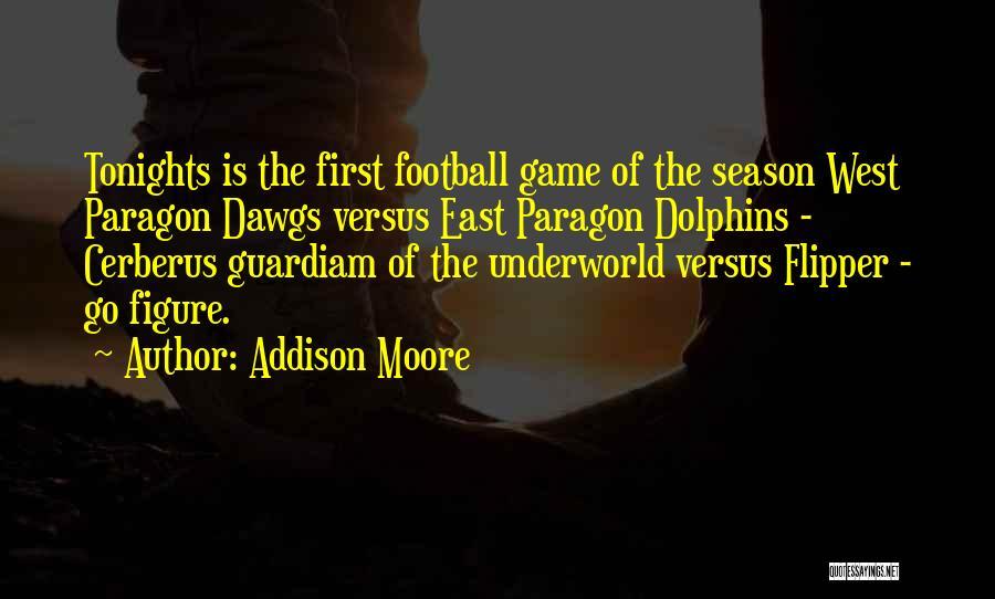 Addison Moore Quotes 2080586