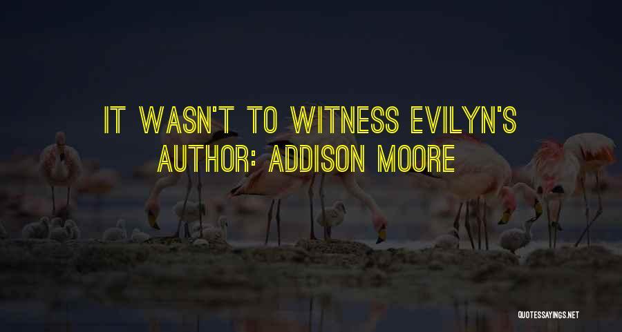 Addison Moore Quotes 2115556