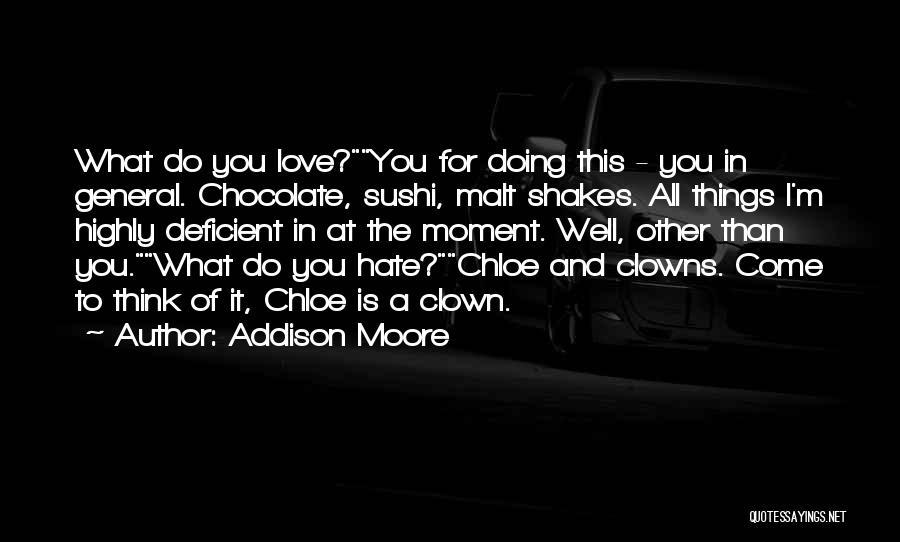 Addison Moore Quotes 2148595