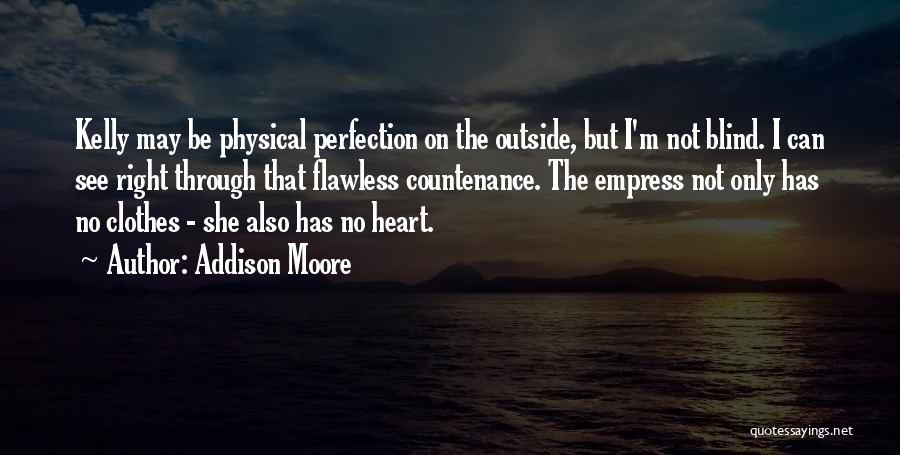 Addison Moore Quotes 2254731