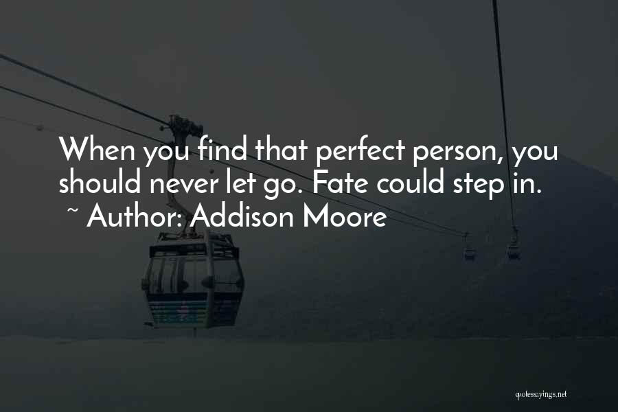 Addison Moore Quotes 2256665