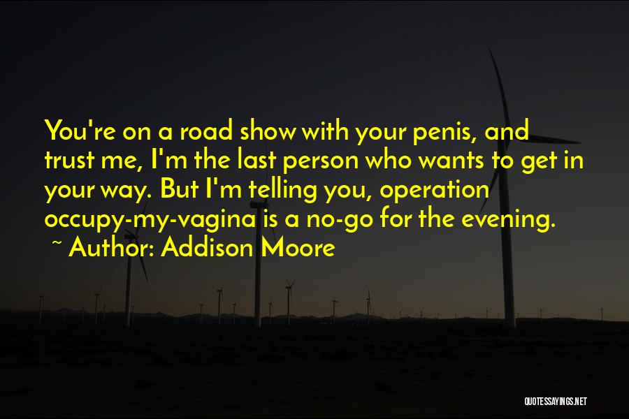 Addison Moore Quotes 344424