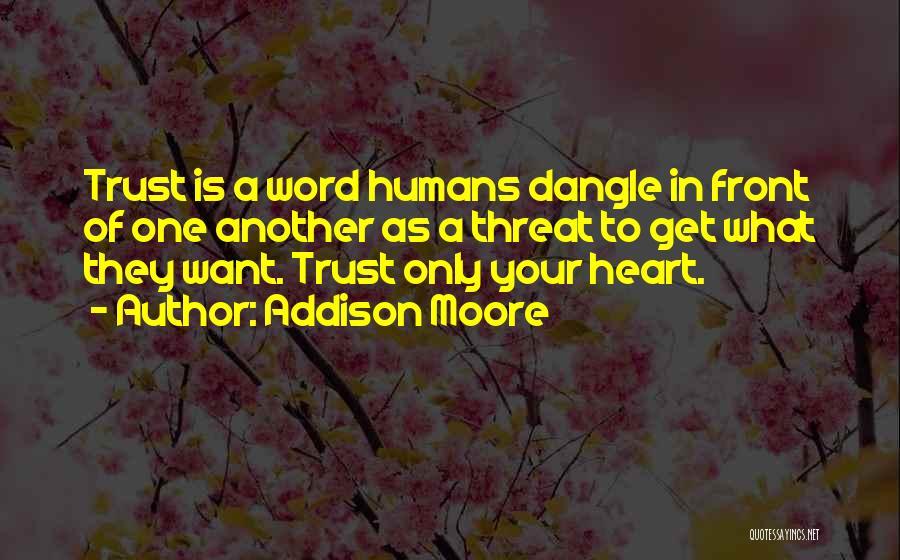 Addison Moore Quotes 344936