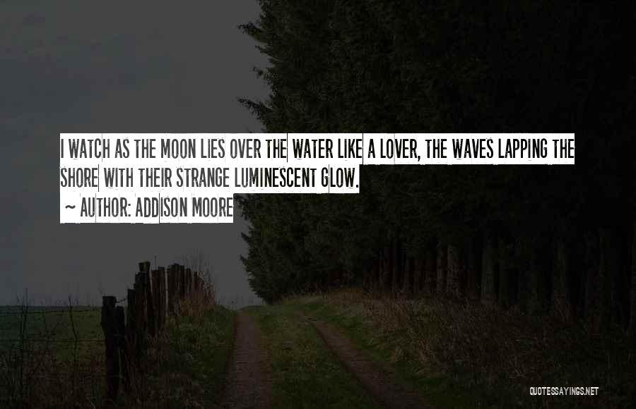 Addison Moore Quotes 349995