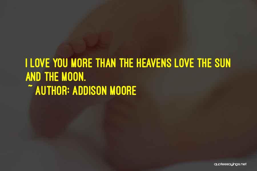 Addison Moore Quotes 361084