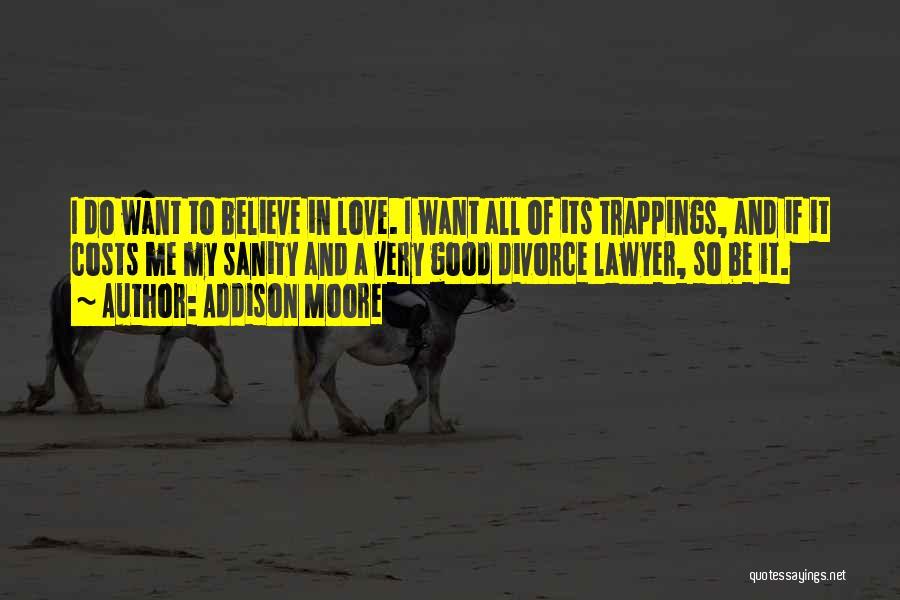 Addison Moore Quotes 388874