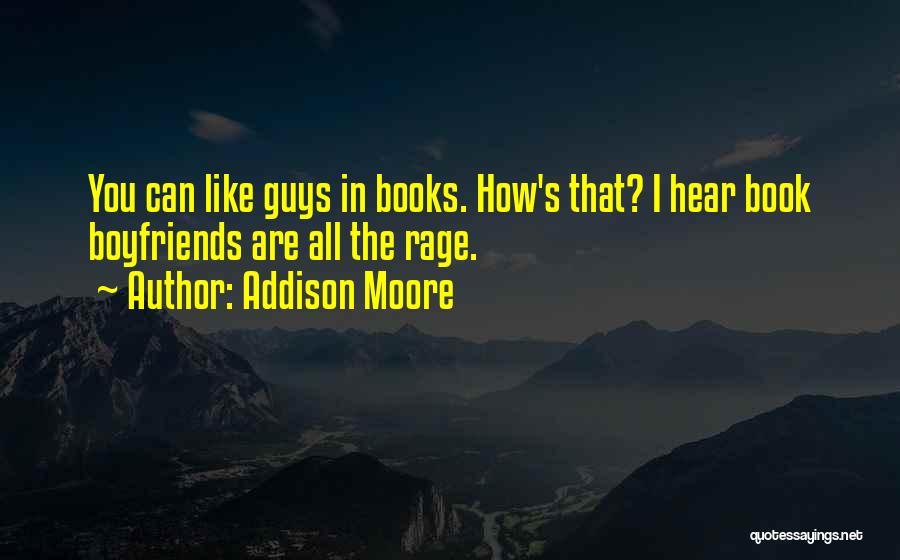 Addison Moore Quotes 411282