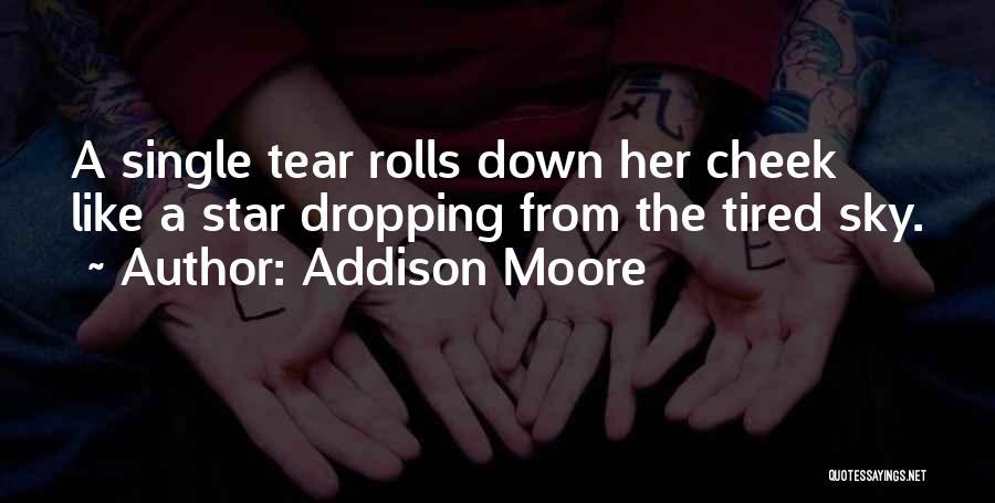 Addison Moore Quotes 460727