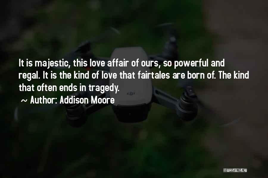 Addison Moore Quotes 517555