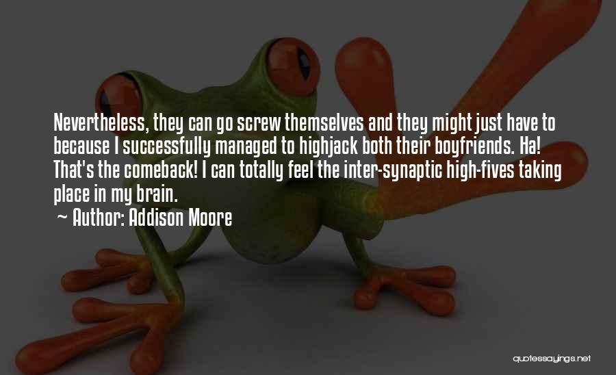 Addison Moore Quotes 533435