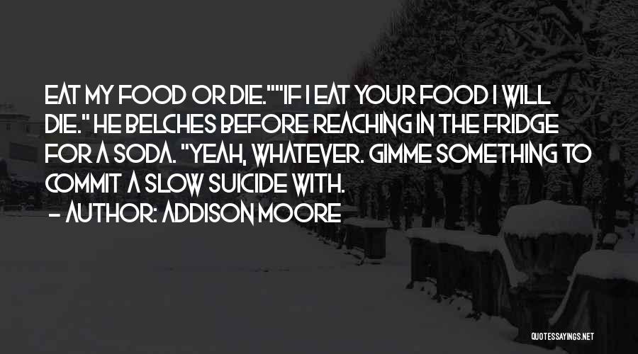 Addison Moore Quotes 607417
