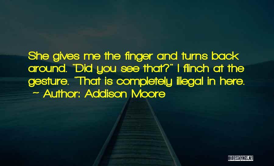 Addison Moore Quotes 740846