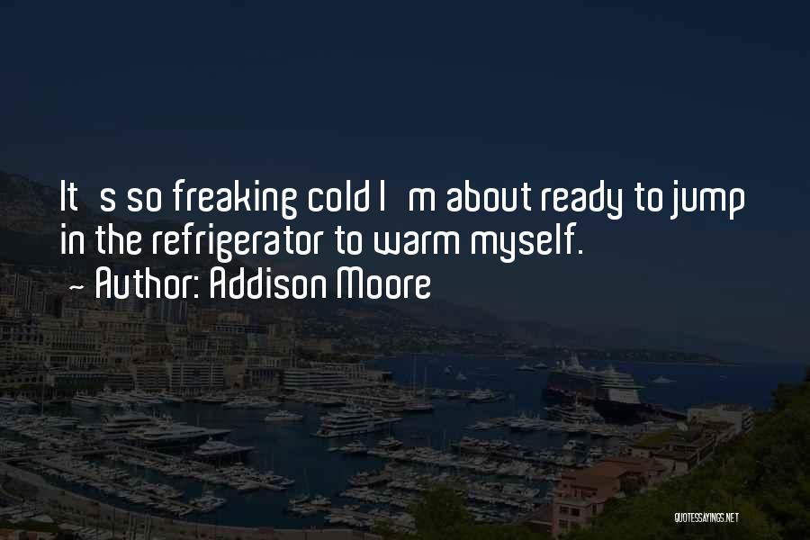 Addison Moore Quotes 778647